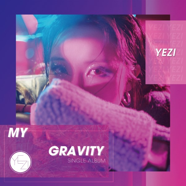 Yezi My Gravity